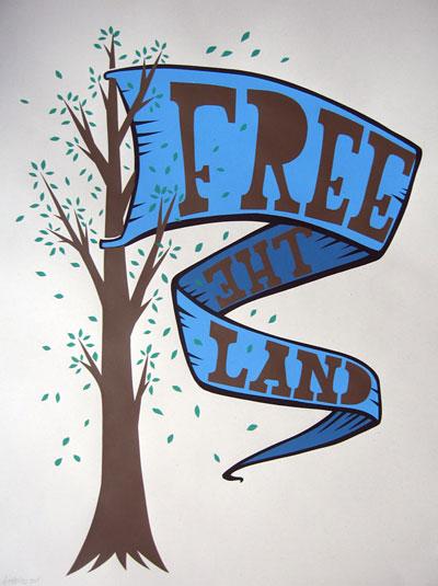 Free the Land by Josh MacPhee