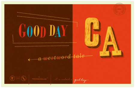 Good Day CA by Braden Wise