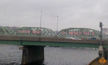Trenton Makes the World Takes Sign