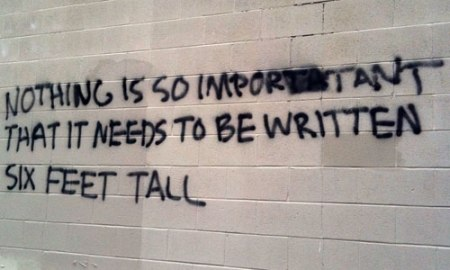 Nothing Is So Important That It Needs to Be Written Six Feet Fall