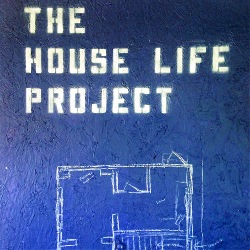 House life project